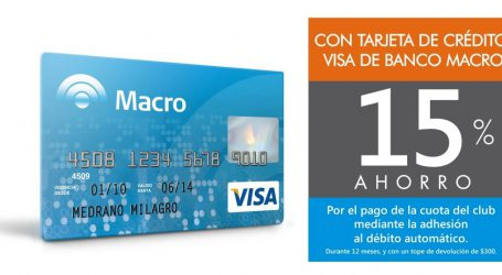 15% de descuento con Visa Macro para nuevas adhesiones