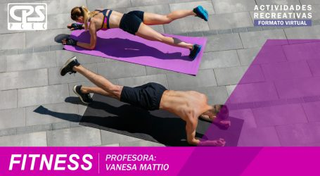 47 ° Clase de Fitness – Prof. Vanesa Mattio